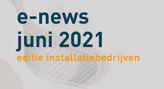 E-news-banner juni 2021-installtiebedrijven